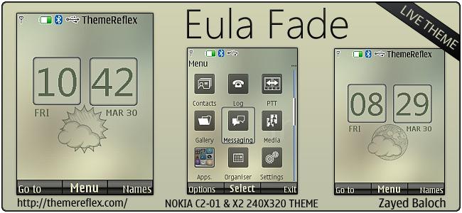 Eula Fade live theme for Nokia X2-00, C2-01 & 240×320