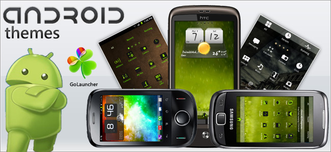 Android Themes for Smart Users