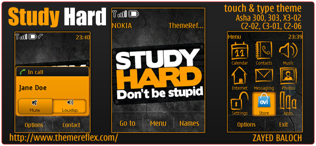 Study Hard theme for Asha 303/300, X3-02, C2-06, Touch & Type