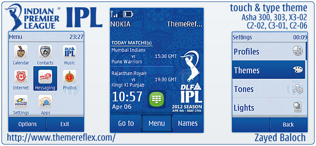 IPL 5 Schedule theme for Nokia Asha 303/300, X3-02, C2-06, Touch & Type (Updated)