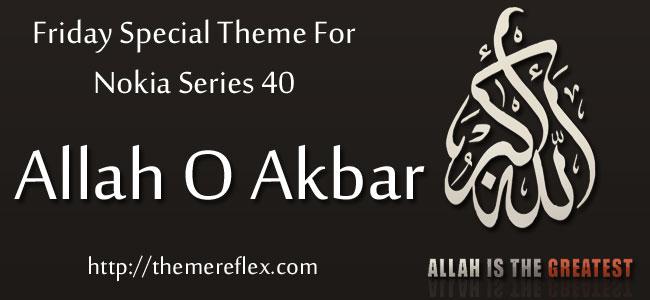 Friday Special – Allah O Akbar Theme for Nokia Series 40