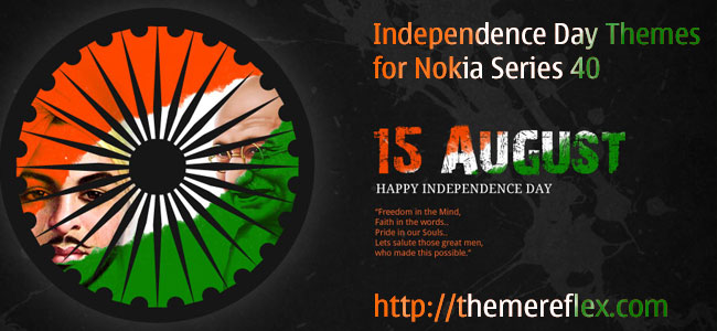 15th August (India's Independence Day) Themes for Nokia Series 40