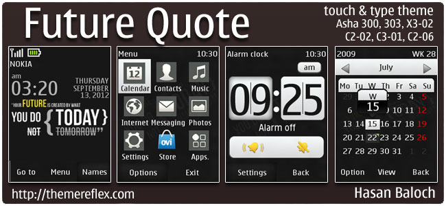 Future Quote Theme for Nokia Asha 303/300, X3-02, C2-02 & touch and type