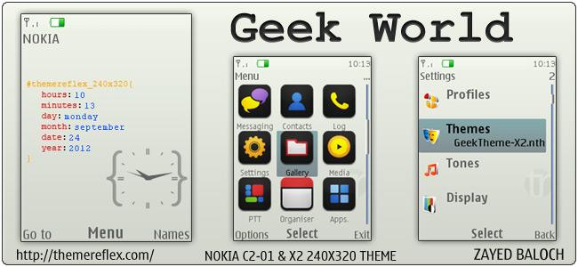 Geek World theme for Nokia X2-00, X3, C2-01 & 240×320