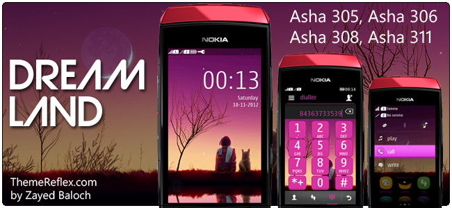 Dream Land theme for Nokia Asha 305, Asha 306, Asha 308 & Asha 311