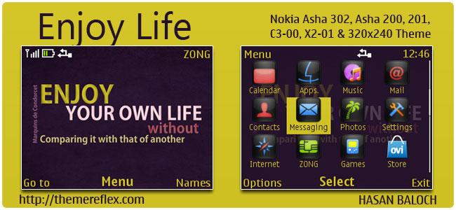 Enjoy Life Quote Theme for Nokia C3, X2-01 & Asha 200, 201, 302