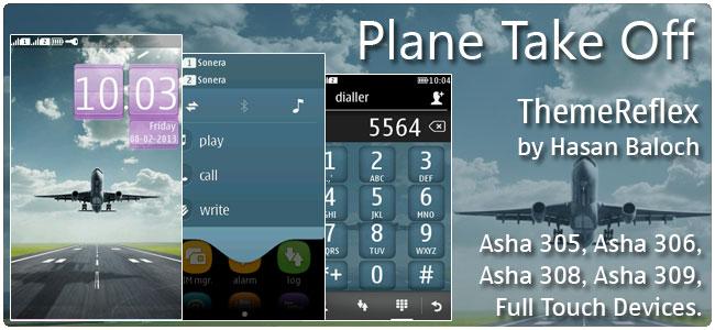 Plane Take Off Theme for Nokia Asha 305, Asha 306, Asha 308, Asha 311