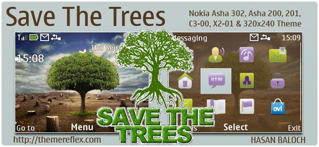 Save The Trees Theme for Nokia C3, X2-01, Asha 200,201,302