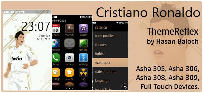 Cristiano Ronaldo Theme for Nokia Asha 305, 306, 308, 309, 311