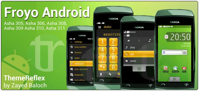 Froyo Android theme for Nokia Asha 305, Asha 306, Asha 308, Asha 309, Asha 311