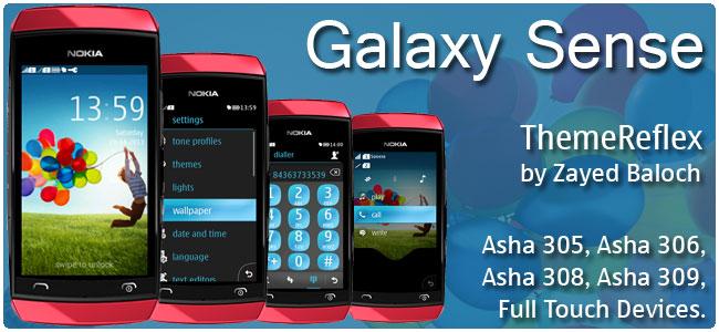 Galaxy Sense Theme for Nokia Asha 305, Asha 306, Asha 308, Asha 309, Asha 311