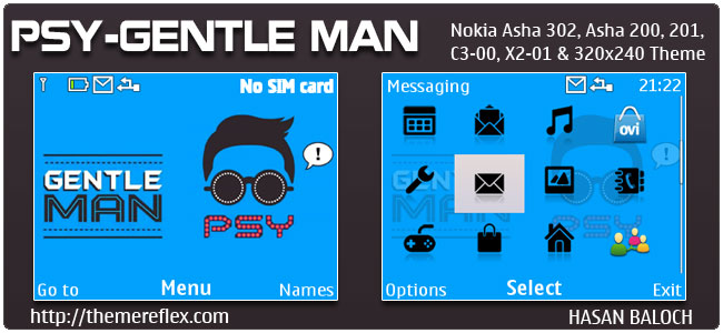 Requested Theme: PSY-Gentle Man Theme for Nokia C3-00, X2-01, Asha 200,201,302
