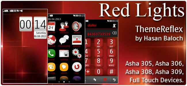 Red Lights Theme for Nokia Asha 305, Asha 306, Asha 308, Asha 309 & Asha 311