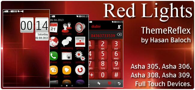 Red Lights Theme for Nokia Asha 305, Asha 306, Asha 308, Asha 309 & Asha 311