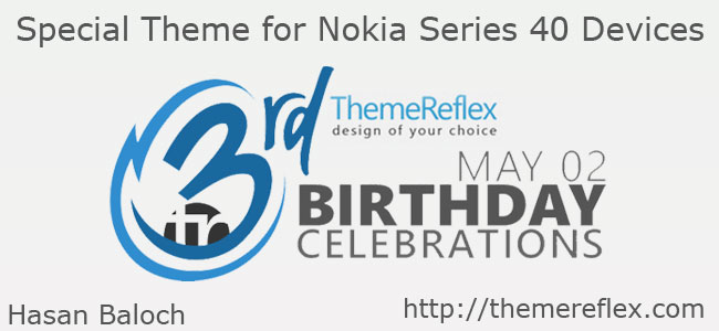 ThemeReflex's 3rd Birthday Celebrations Live Themes for Nokia series 40 devices