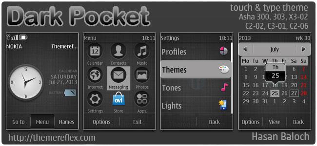 Dark Pocket Theme for Nokia Asha 300/303, X3-02, C2-02, C2-03, C2-06, touch & type