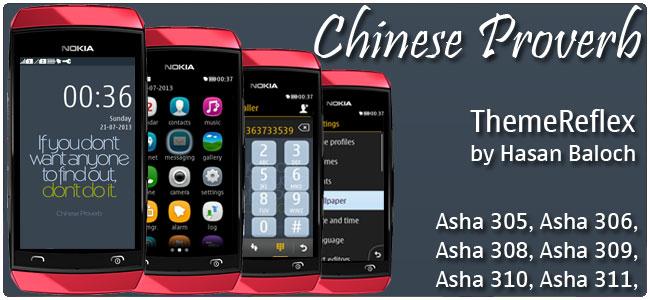 Chinese Proverb Theme for Nokia Asha 305, Asha 306, Asha 308, Asha 309, Asha 310, Asha 311