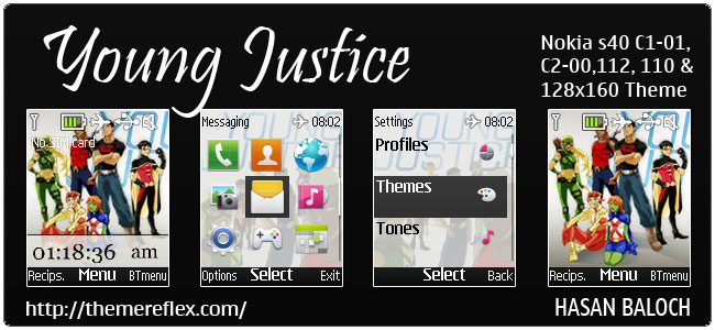 Requested Theme: Young Justice Theme for Nokia C1-01, C2-00, 110, 112, 2690 & 128×160