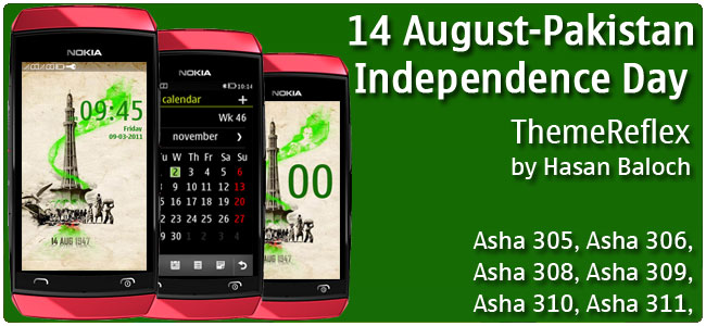 14 August – Pakistan Independence Day Theme for Nokia Asha 305, Asha 306, Asha 308, Asha 309, Asha 310, Asha 311
