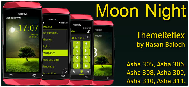 Moon Night Theme for Nokia Asha 305, Asha 306, Asha 308, Asha 309, Asha 310, Asha 311 devices