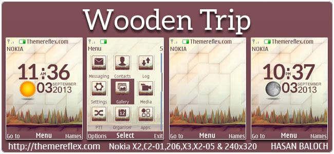 Wooden Trip Live Theme for Nokia X2-00, C2-01, X2-02, X3-00, X2-05, 206, 2700, 6303i & 240×320