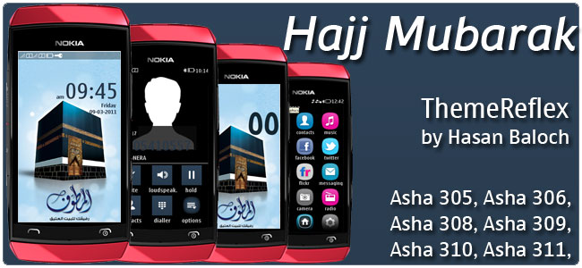 Special Theme: Hajj Mubarak Theme for Nokia Asha 305, Asha 306, Asha 308, Asha 309, Asha 310, Asha 311 devices