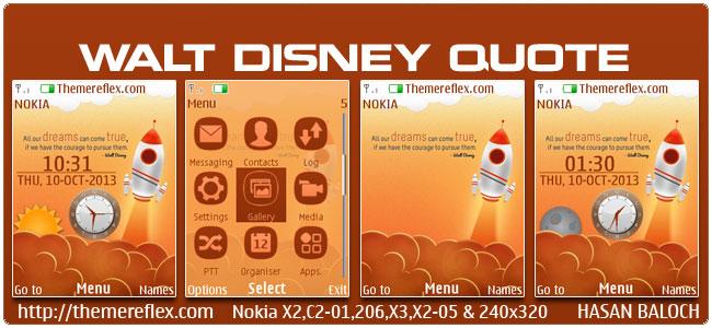 Walt Disney Quote Live Theme for Nokia X2-00, X2-02, X2-05, X3-00, C2-01, 2700, 6303i, Asha 206, 301 & 240×320
