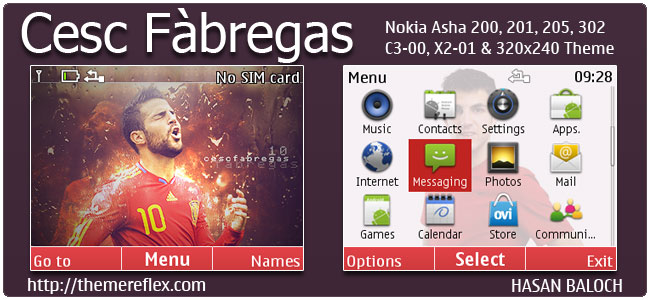 Requested Theme: Cesc Fabregas Theme for Nokia C3-00, X2-01, Asha 200, 201, 205, 210, 302 & 320×240 devices