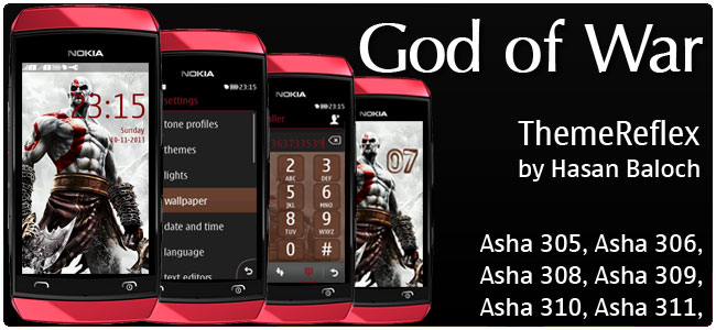 Requested Theme: God of War Theme for Nokia Asha 305, Asha 306, Asha 308, Asha 309, Asha 310, Asha 311