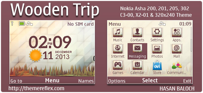 Wooden trip Live Theme for Nokia C3-00, X2-01, Asha 200, 201, 205, 210, 302 & 320×240 devices (Updated)