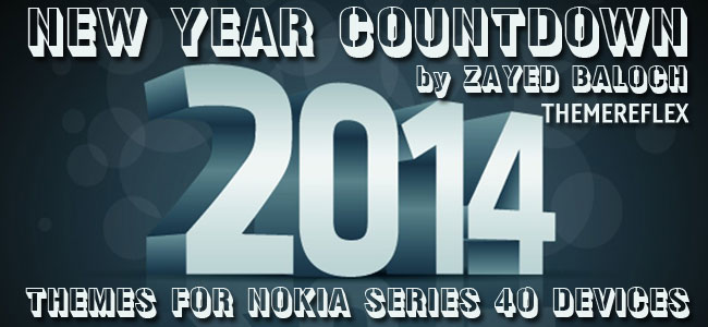 Special Series: New Year Countdown 2014 Themes for Nokia Series 40 Devices
