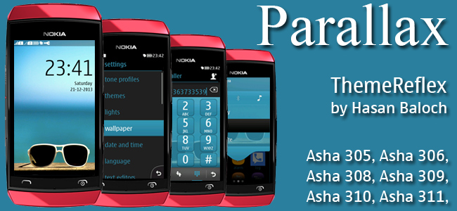 Parallax Theme for Nokia Asha 305, Asha 306, Asha 308, Asha 309, Asha 310, Asha 311 devices