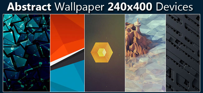 Abstract Wallpaper Pack all Nokia full touch, Sony Ericsson, Samsung and Other 240×400 Screen Resolution Devices