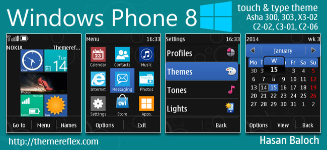 Windows Phone 8 Live & Animated Theme for Nokia Asha 202, 300, 303, X3-02, C2-02, C2-03, C2-06, C3-01, touch & type Devices