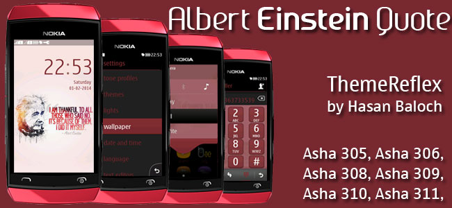 Albert Einstein Quote Theme for Nokia Asha 305, Asha 306, Asha 308, Asha 309, Asha 310, Asha 311 and full touch devices
