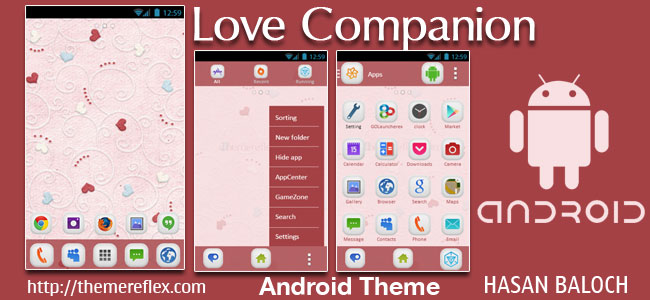 Love Companion Theme for Samsung, Samsung Galaxy, Samsung Star, Google, Google Nexus, Sony Xperia, Q-Mobile, HTC, Huawei & Other Android Devices
