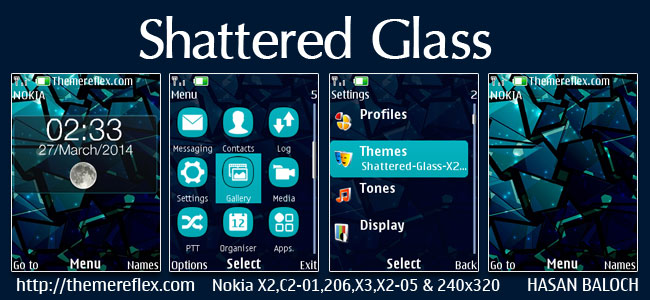 Shattered Glass Live Theme for Nokia X2-00, X2-02, X2-05, X3-00, C2-01, 206, 301, 2700, 6303i & 240×320 Devices