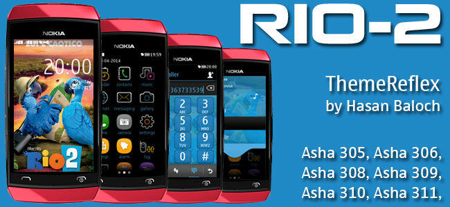 RIO-2 Theme for Nokia Asha 305, Asha 306, Asha 308, Asha 309, Asha 310, Asha 311 full touch devices