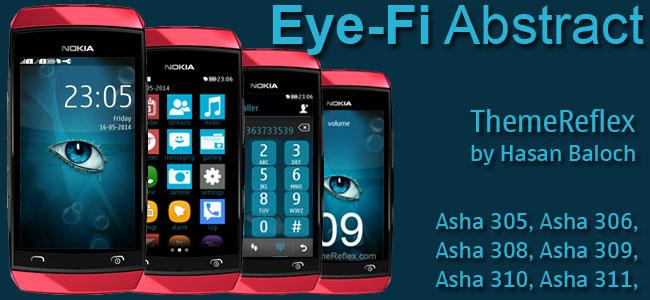 Eye-Fi Abstract Theme for Nokia Asha 305, Asha 306, Asha 308, Asha 309, Asha 310, Asha 311 full touch devices