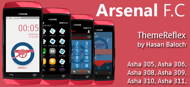 Arsenal F.C Theme for Nokia Asha 305, Asha 306, Asha 308, Asha 309, Asha 310, Asha 311 full touch devices