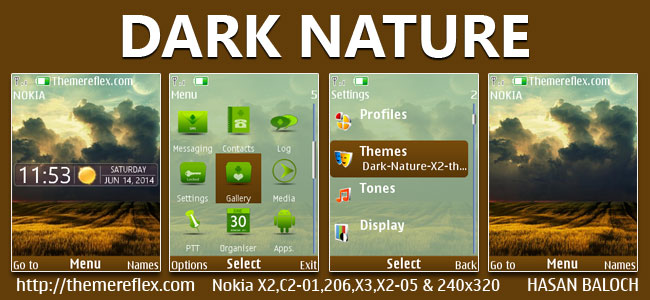 Dark Nature Live Theme for Nokia X2-00, X2-02, X2-05, X3-00, C2-01, 2700, 6303i, 206, 208, 301 & 240×320 Devices