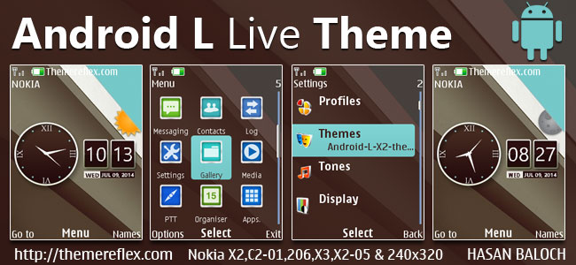 Android-L Live Theme for Nokia X2-00, X2-02, X2-05, X3-00, C2-01, 2700, 206, 208, 301, 6303i & 240×320 Devices