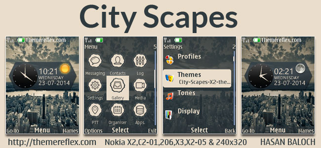 City Scapes Live Theme for Nokia X2-00, X2-02, X2-05, X3-00, C2-01, 2700, 206, 208, 301 & 240×320 Devices
