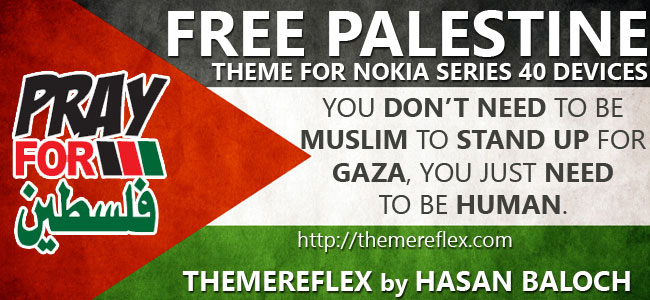 Free Palestine Themes for Nokia 320×240, Nokia 240×320, Nokia touch & type, Nokia 128×160 and Nokia full touch devices