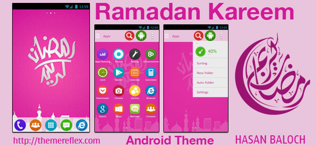 Ramadan Kareem Theme for Samsung, Samsung Galaxy, Samsung Star, Google, Google Nexus, Sony Xperia, Q-Mobile, HTC, Huawei & Other Android Devices