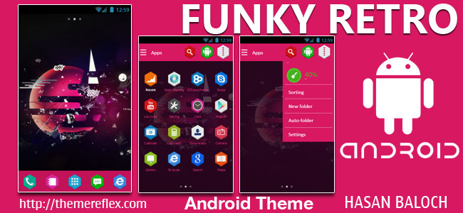 Funky Retro Theme for Samsung, Samsung Galaxy, Samsung Star, Google, Google Nexus, Sony Xperia, Q-Mobile, HTC, Huawei, LG G2, LG & Other Android Devices