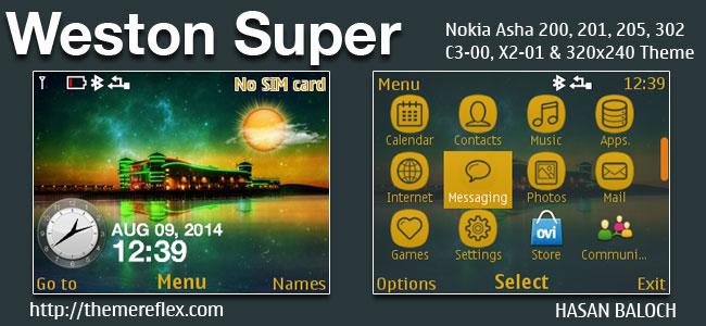 Weston Super Live Theme for Nokia C3-00, X2-01, Asha 200, 201, 205, 210, 302 & 320×240 Devices