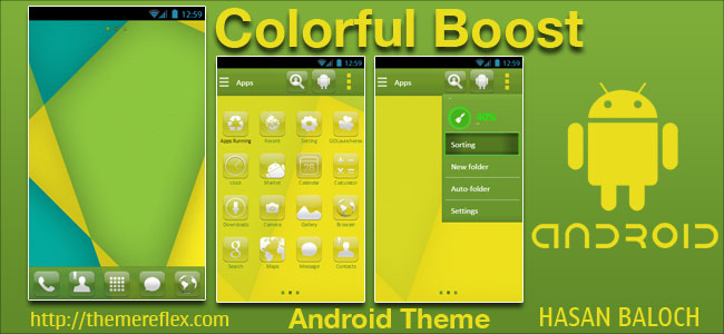 Colorful Boost Theme for Nokia X, Nokia XL, Samsung, Samsung Galaxy, Samsung Star, Google, Google Nexus, Sony Xperia, Q-Mobile, HTC, Huawei, LG G2, LG & Other Android Devices