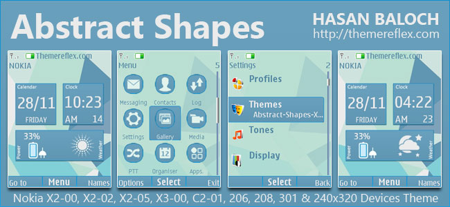Abstract Shapes Live Theme for Nokia X2-00, X2-02, X2-05, X3-00, C2-01, 206, 208, 301, 2700 & 240×320