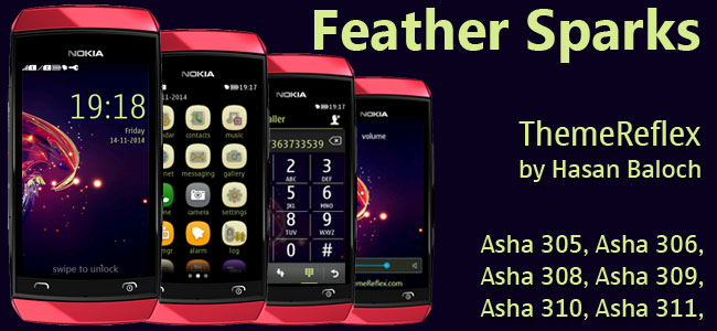 Feather Sparks Theme for Nokia Asha 305, Asha 306, Asha 308, Asha 309, Asha 310, Asha 311 Full Touch Devices